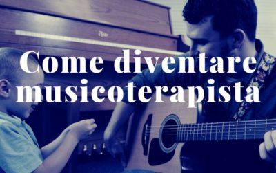 Diventare musicoterapisti